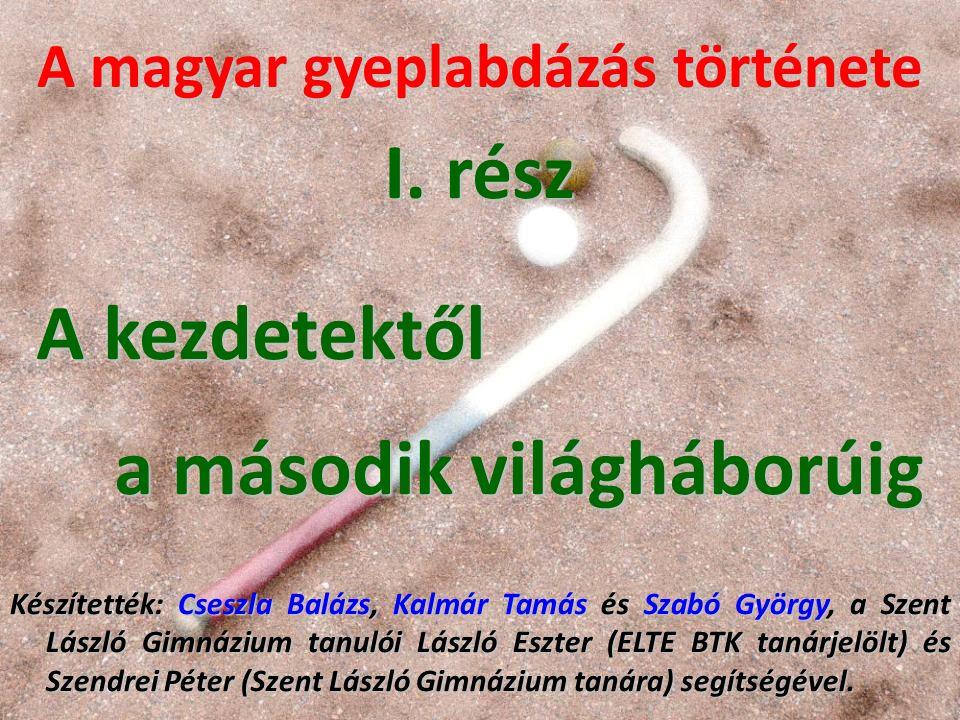 A magyar gyeplabdázás története I.
