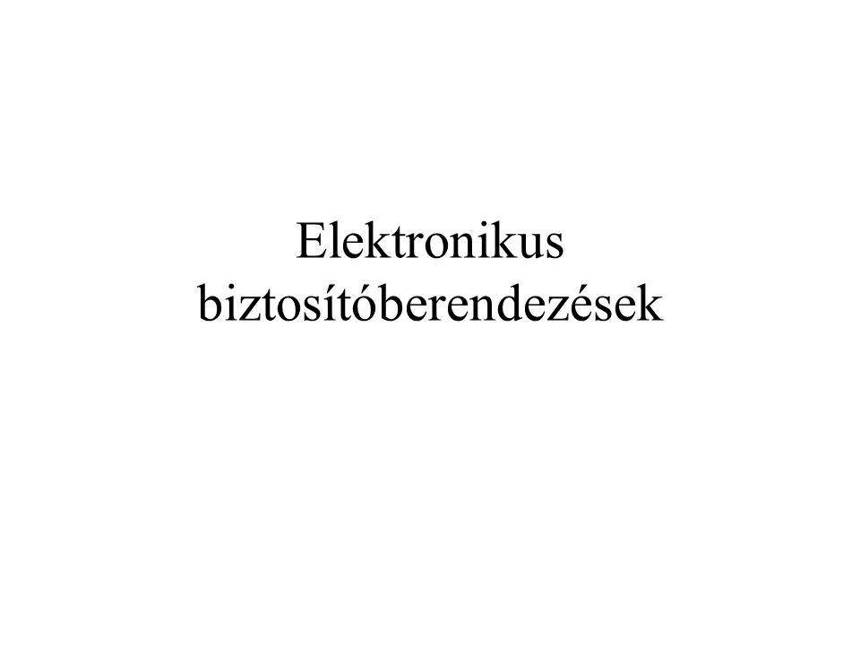 Elektronikus biztosítóberendezések