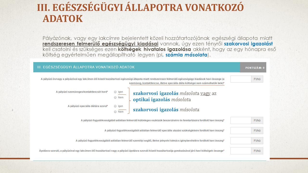 III.EGÉSZSÉGÜGYI ÁLLAPOTRA VONATKOZÓ ADATOK III.
