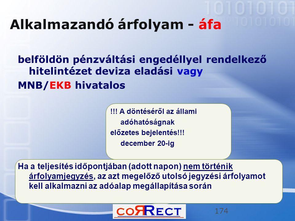 belföldön pénzváltási engedéllyel rendelkező hitelintézet deviza eladási vagy MNB/EKB hivatalos !!.