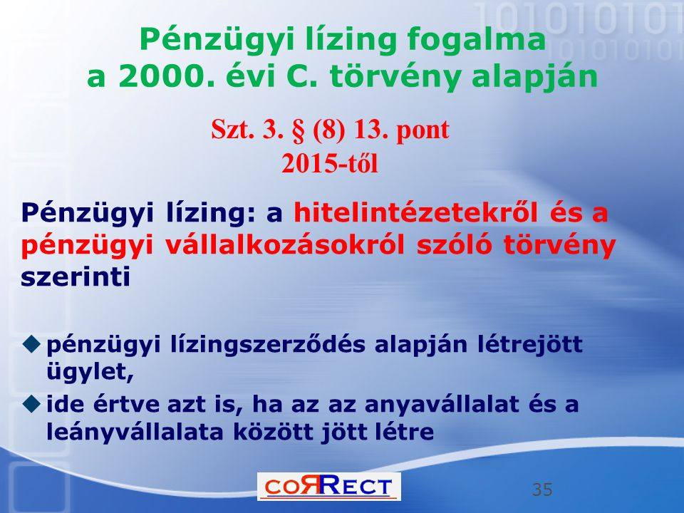 Pénzügyi lízing fogalma a 2000.évi C.