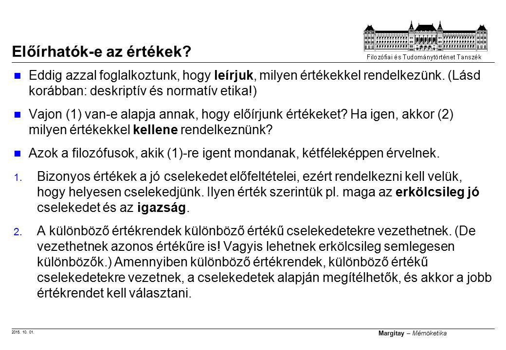 2015. 10. 01. Margitay – Mérnöketika Előírhatók-e az értékek.