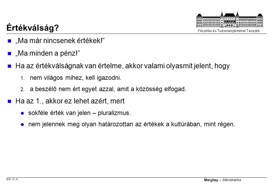 2015. 10. 01. Margitay – Mérnöketika Értékválság.