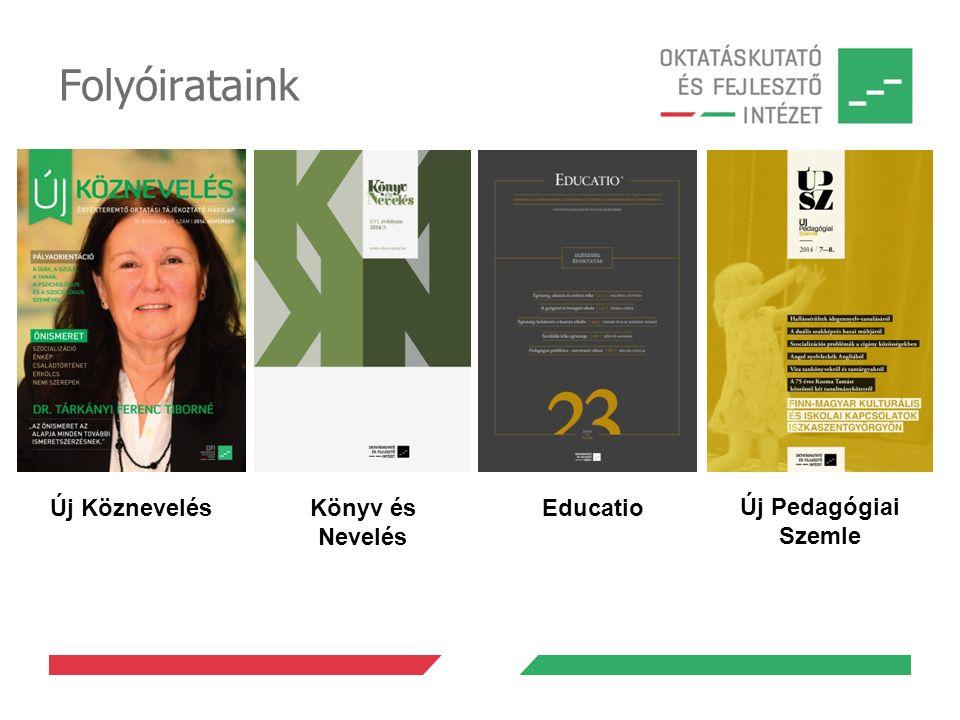 Folyóirataink Új Köznevelés Új Pedagógiai Szemle Könyv és Nevelés Educatio