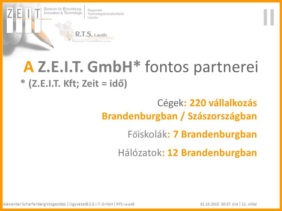 II A Z.E.I.T. GmbH* fontos partnerei * (Z.E.I.T.