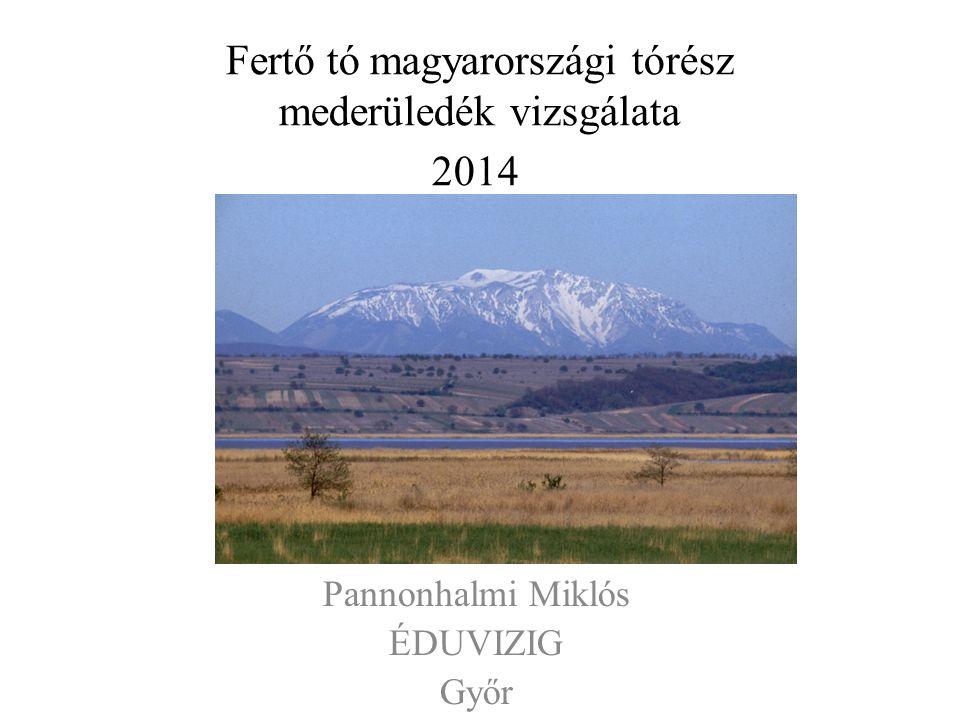 Fertő tó magyarországi tórész mederüledék vizsgálata 2014 Pannonhalmi Miklós ÉDUVIZIG Győr