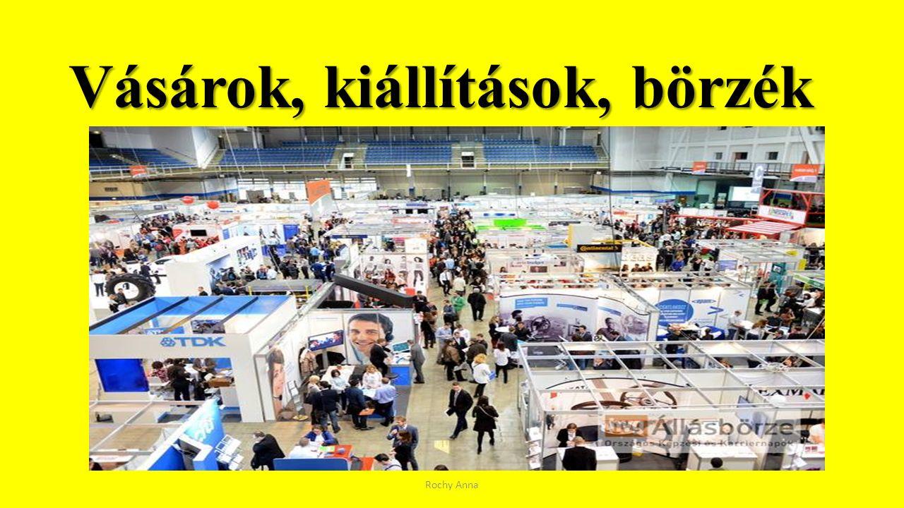 Vásárok, kiállítások, börzék Rochy Anna