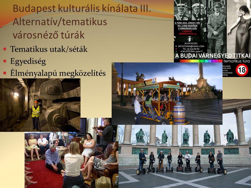 Budapest kulturális kínálata III.