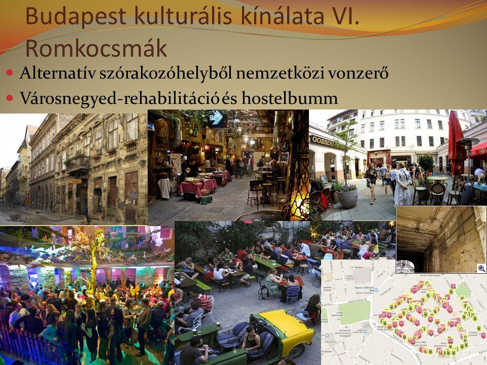 Budapest kulturális kínálata VI.