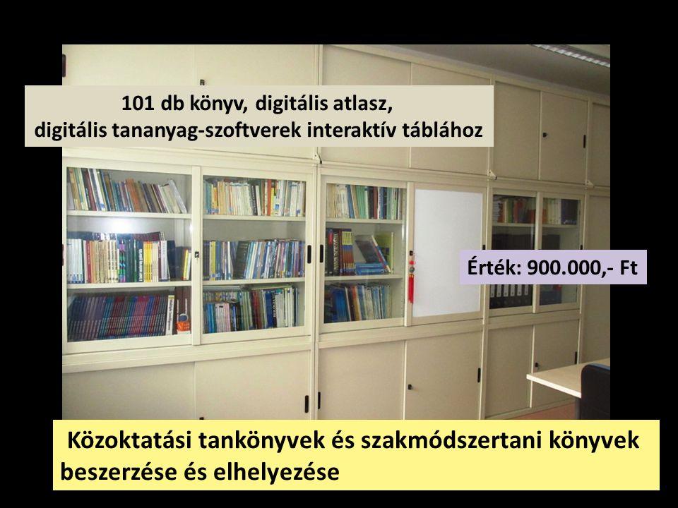Közoktatási tankönyvek és szakmódszertani könyvek beszerzése és elhelyezése Érték: 900.000,- Ft 101 db könyv, digitális atlasz, digitális tananyag-szo