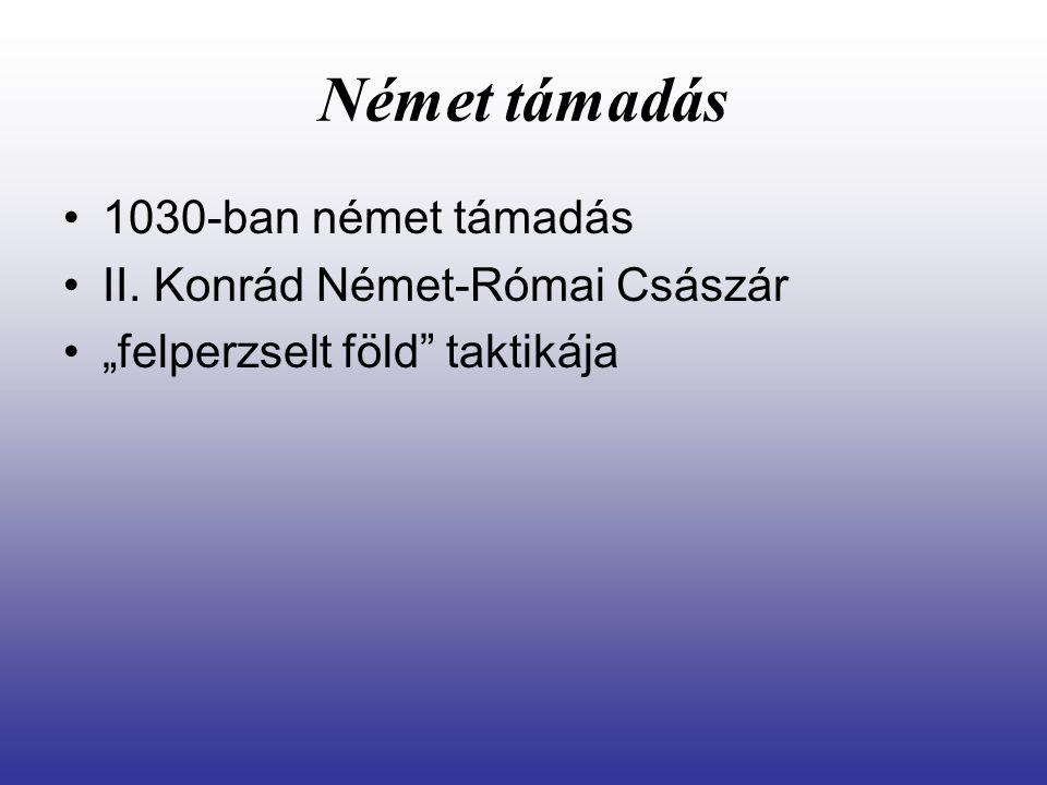 """Német támadás 1030-ban német támadás II. Konrád Német-Római Császár """"felperzselt föld"""" taktikája"""