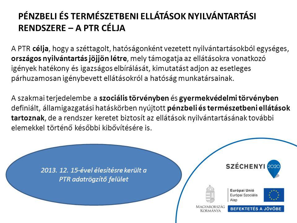 4 A segélyezéssel kapcsolatos hatáskörök egységesítése 2015.
