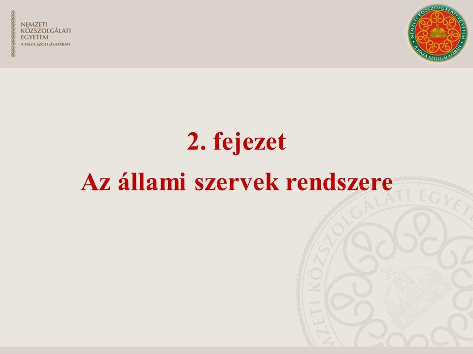 2. fejezet Az állami szervek rendszere