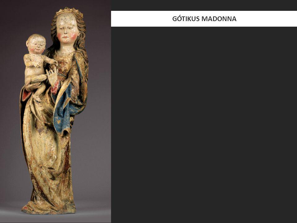GÓTIKUS MADONNA