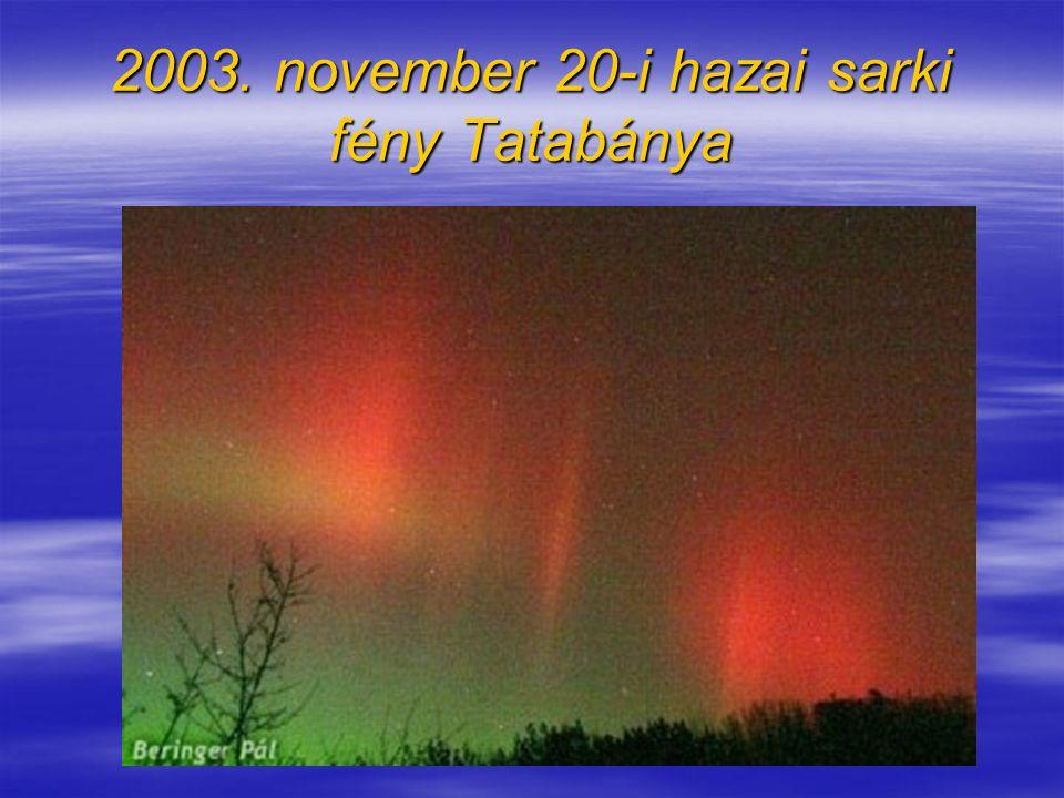 2003. november 20-i hazai sarki fény Tatabánya