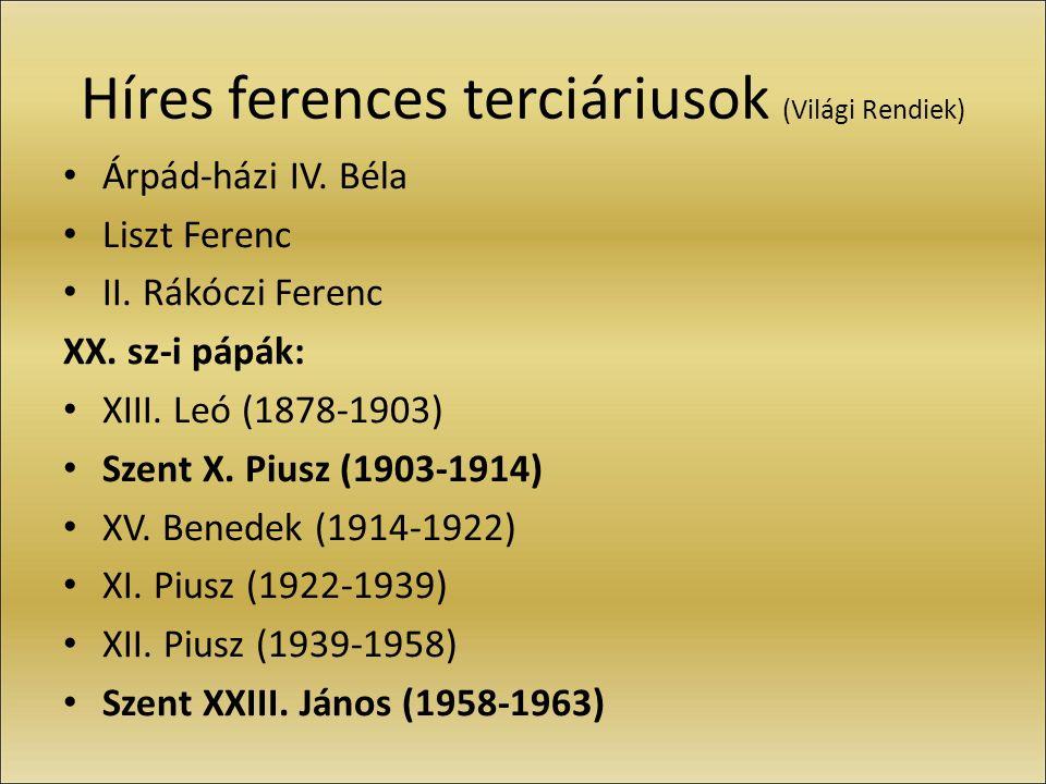Híres ferences terciáriusok (Világi Rendiek) Árpád-házi IV.