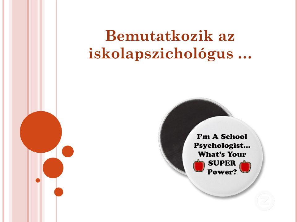 Bemutatkozik az iskolapszichológus …