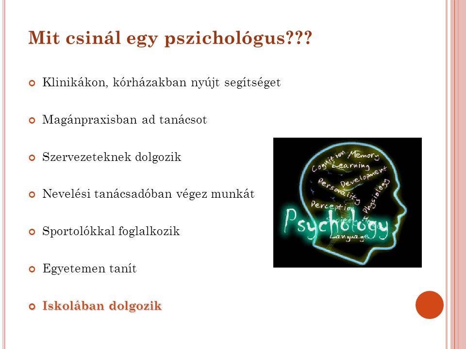 Mit csinál egy pszichológus??.