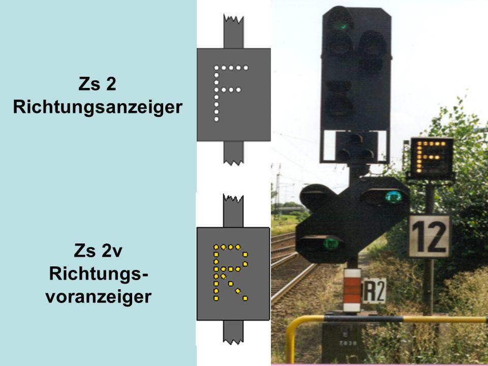 Zs 2 Richtungsanzeiger Zs 2v Richtungs- voranzeiger