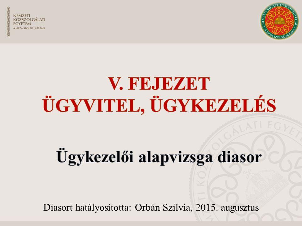Diasort hatályosította: Orbán Szilvia, 2015. augusztus