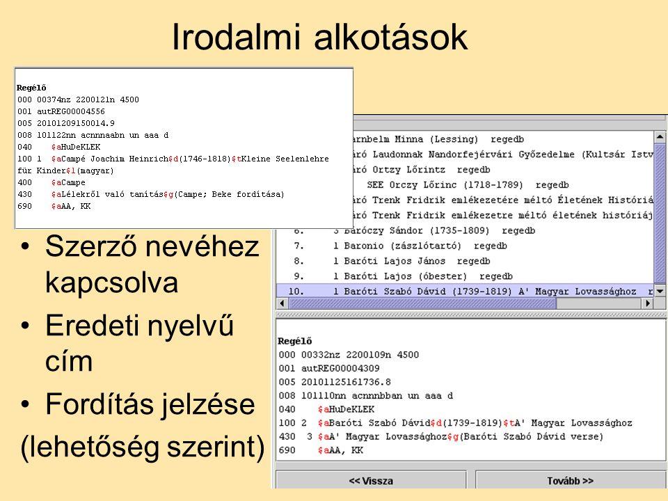 32 Irodalmi alkotások Szerző nevéhez kapcsolva Eredeti nyelvű cím Fordítás jelzése (lehetőség szerint)