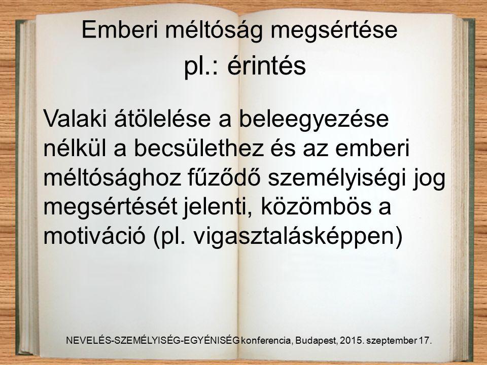 NEVELÉS-SZEMÉLYISÉG-EGYÉNISÉG konferencia, Budapest, 2015.