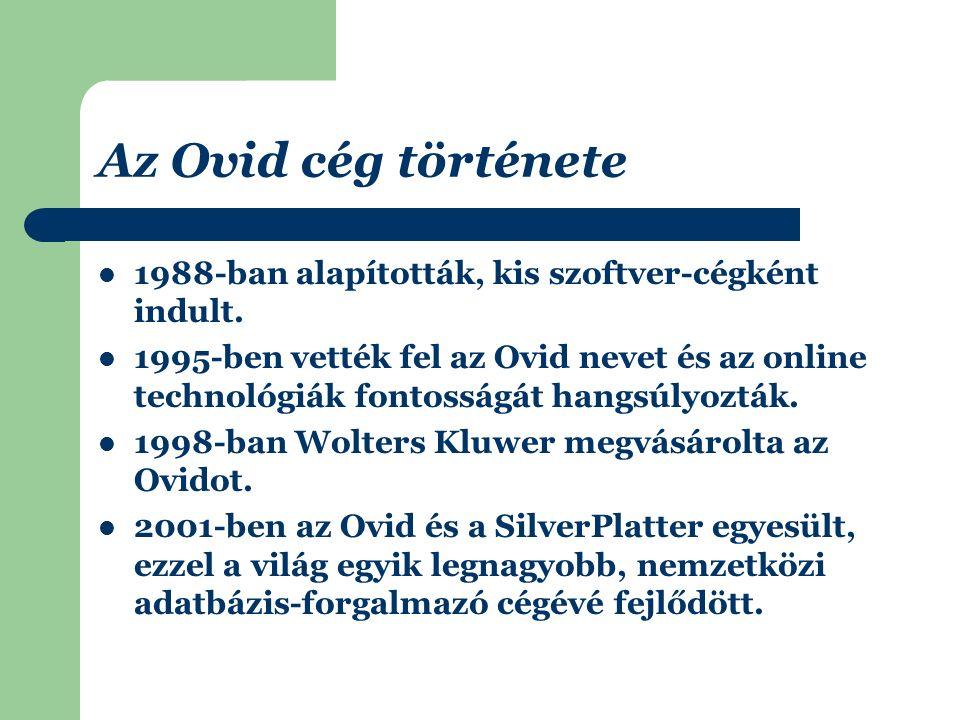 Érdekes adatok az Ovidról A cég bevétele évi 3,8 billió dollár és 20 ezer alkalmazottat foglalkoztat a világ 26 országában.