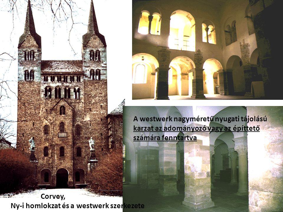 Corvey, Ny-i homlokzat és a westwerk szerkezete A westwerk nagyméretű nyugati tájolású karzat az adományozó vagy az építtető számára fenntartva