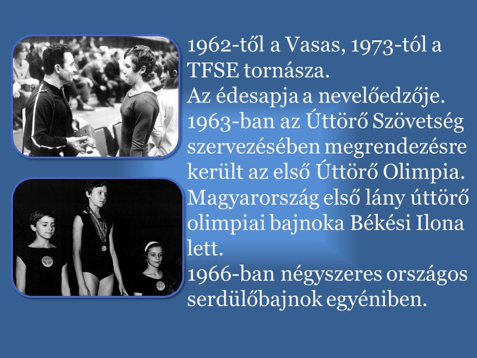 1962-től a Vasas, 1973-tól a TFSE tornásza. Az édesapja a nevelőedzője. 1963-ban az Úttörő Szövetség szervezésében megrendezésre került az első Úttörő