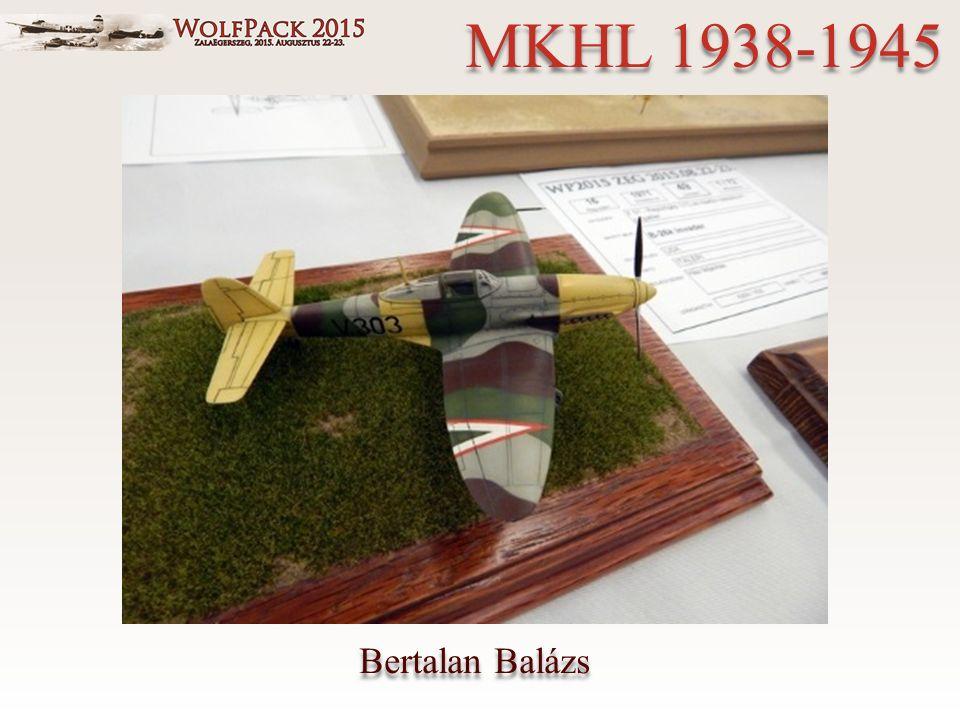 Bertalan Balázs MKHL 1938-1945