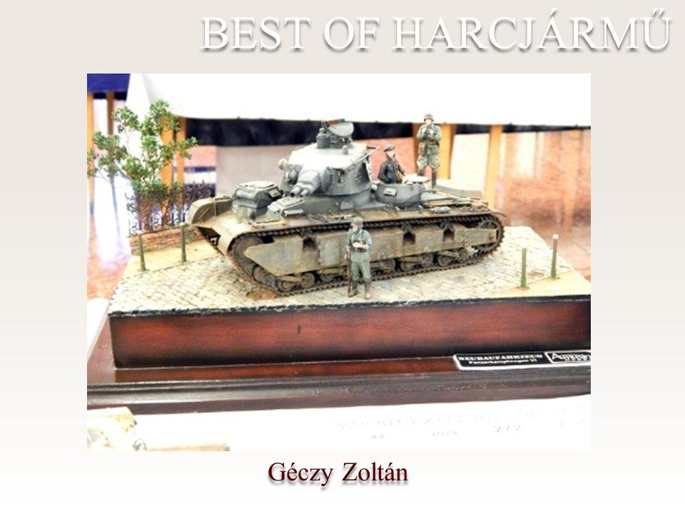 Géczy Zoltán BEST OF HARCJÁRMŰ