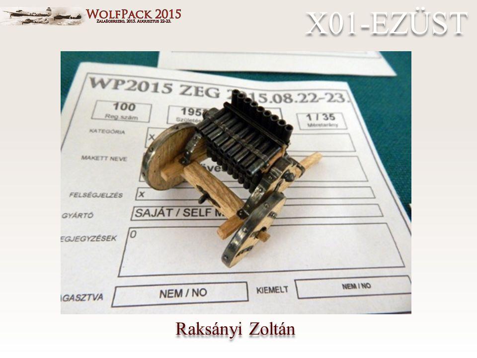 Raksányi Zoltán X01-EZÜST