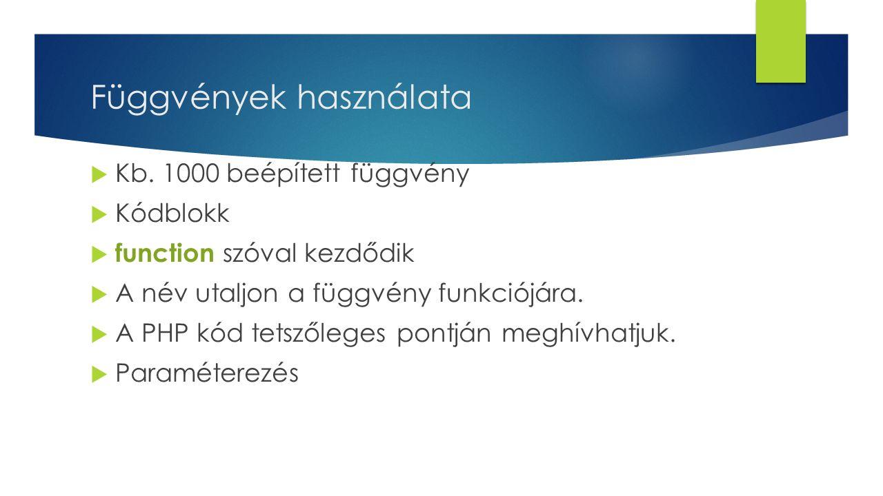Függvények használata  Kb.