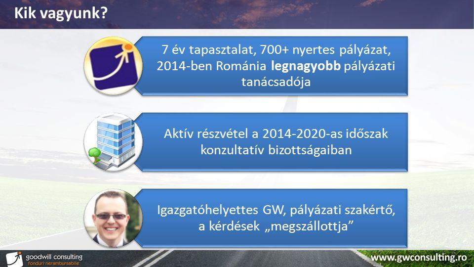 Kik vagyunk? 7 év tapasztalat, 700+ nyertes pályázat, 2014-ben Románia legnagyobb pályázati tanácsadója Aktív részvétel a 2014-2020-as időszak konzult