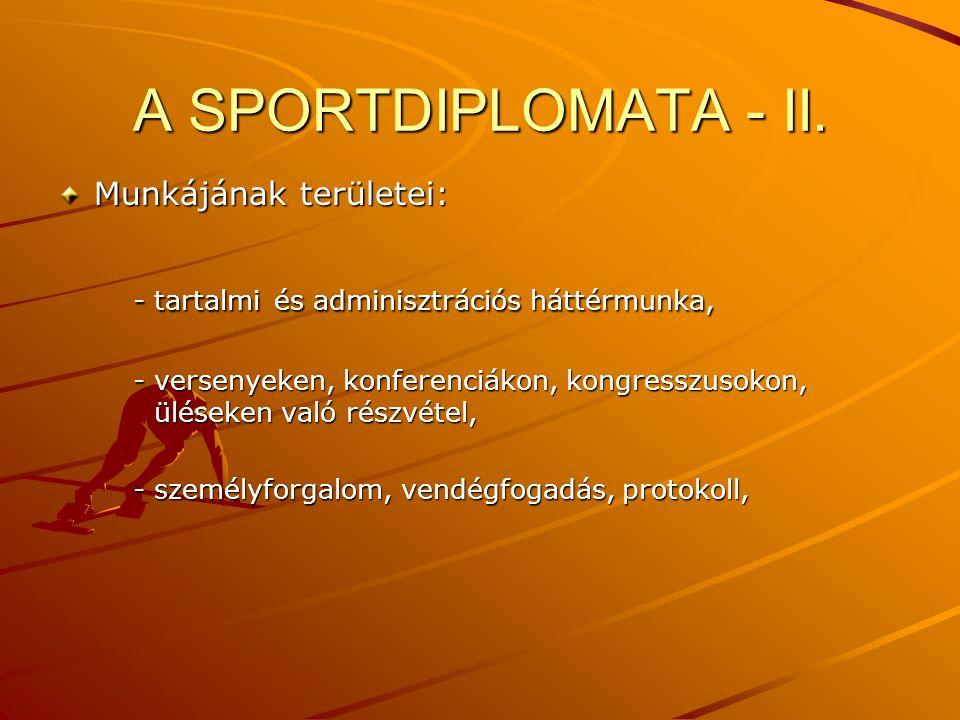 A SPORTDIPLOMATA - II.