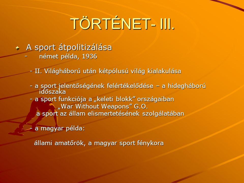TÖRTÉNET- III.
