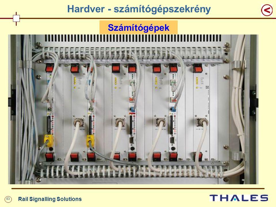 53 Rail Signalling Solutions Hardver - számítógépszekrény Számítógépek