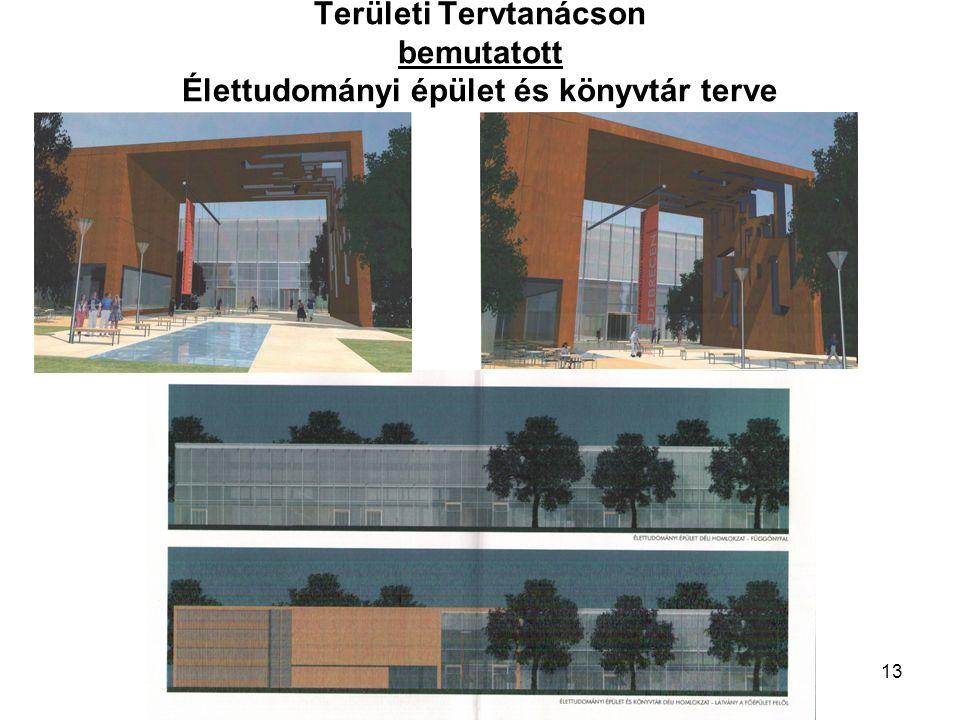 13 Területi Tervtanácson bemutatott Élettudományi épület és könyvtár terve
