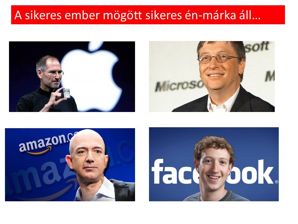 A sikeres ember mögött sikeres én-márka áll…