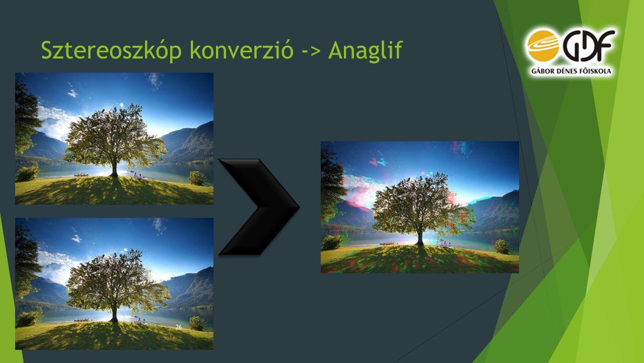 Sztereoszkóp konverzió -> Anaglif 26