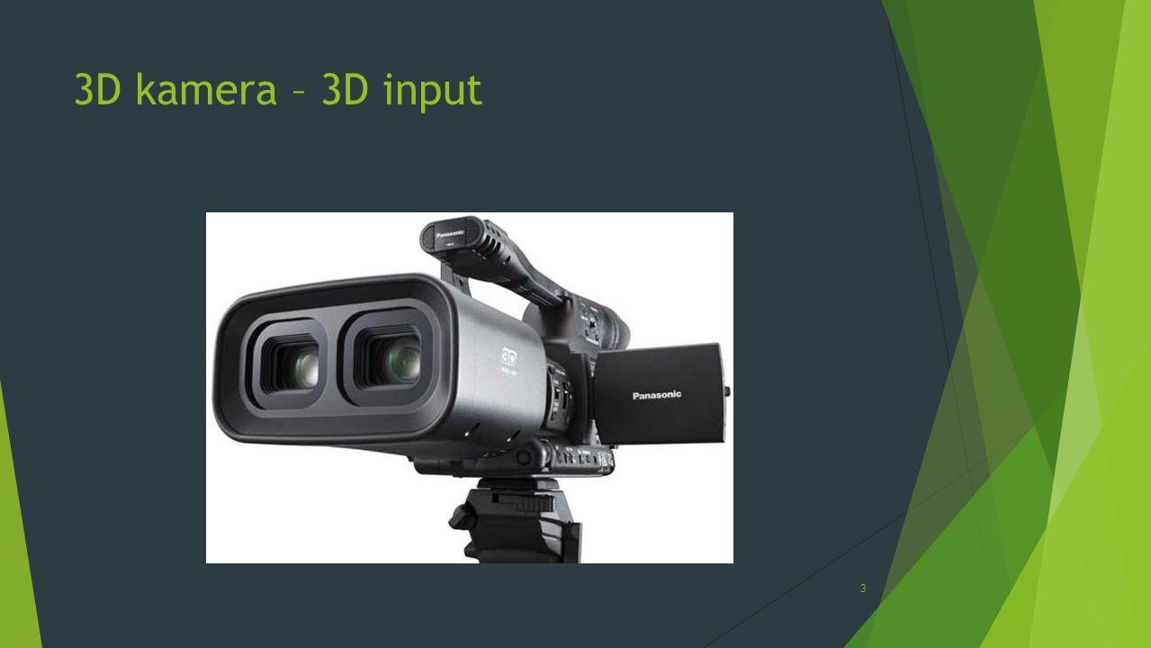 3D kamera – 3D input 3