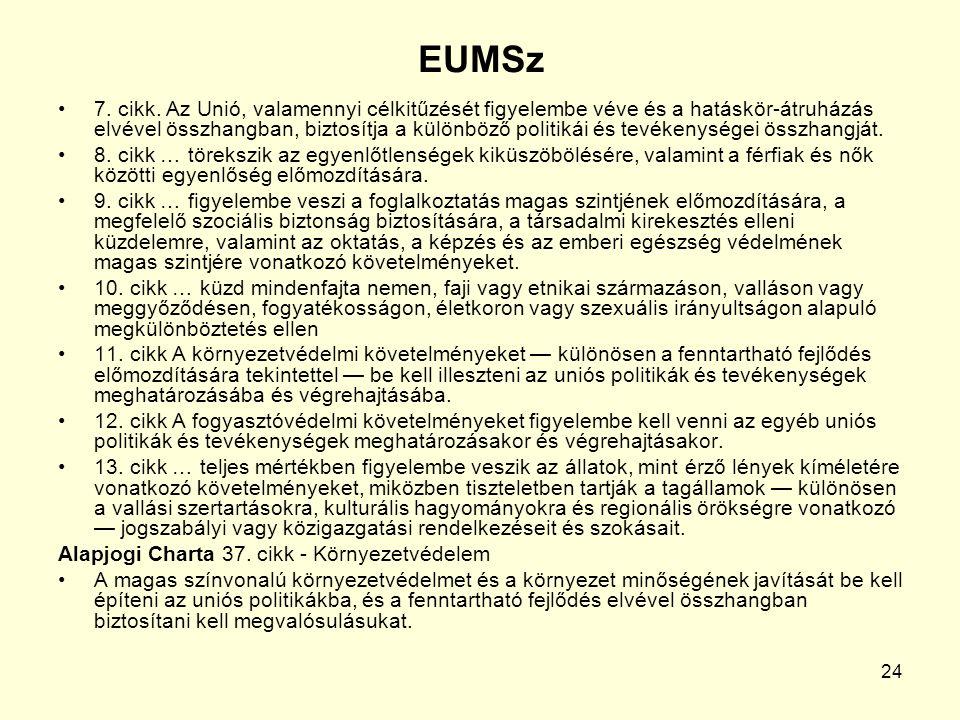 24 EUMSz 7. cikk.