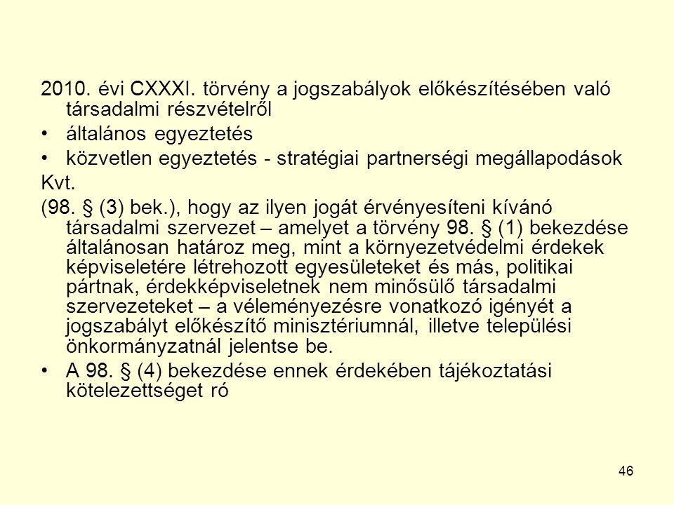 46 2010. évi CXXXI.