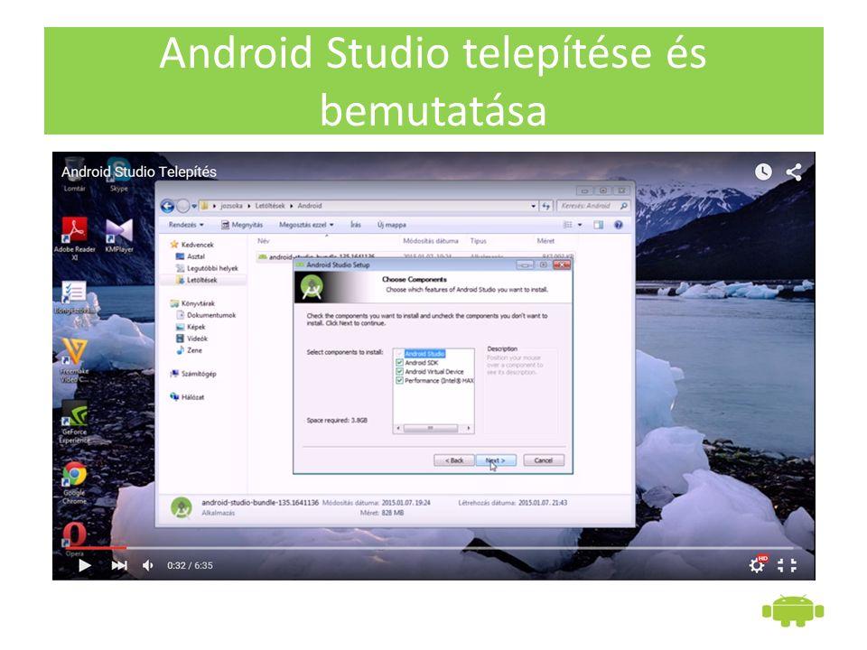 Android Studio telepítése és bemutatása