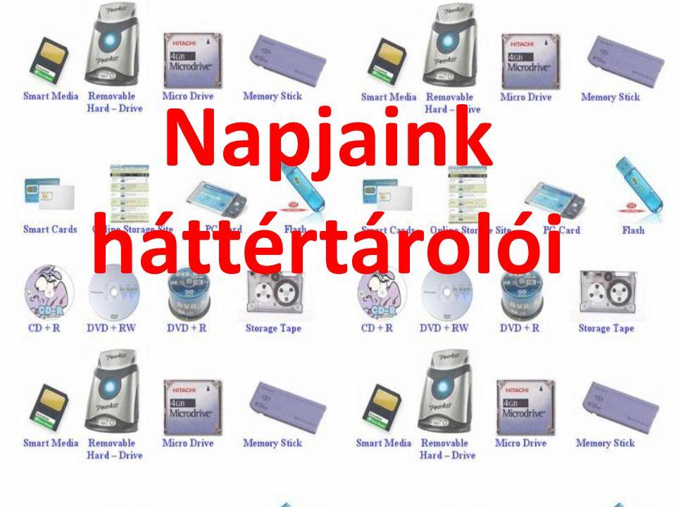 A háttértárolók olyan, a számítógéphez csatlakoztatható, ki-és bemeneti eszközök (hardverek), amelyek nagy mennyiségű adat hosszútávú tárolására szolgálnak, azokat a számítógép kikapcsolása után is megőrzik.