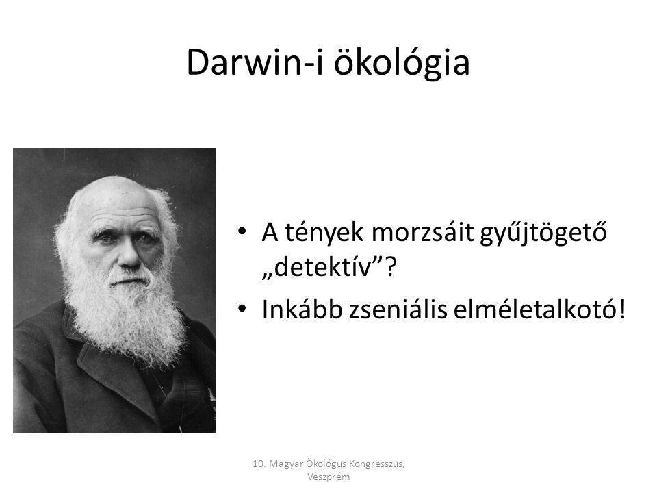 """Darwin-i ökológia A tények morzsáit gyűjtögető """"detektív ."""