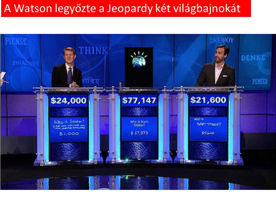 A Watson legyőzte a Jeopardy két világbajnokát