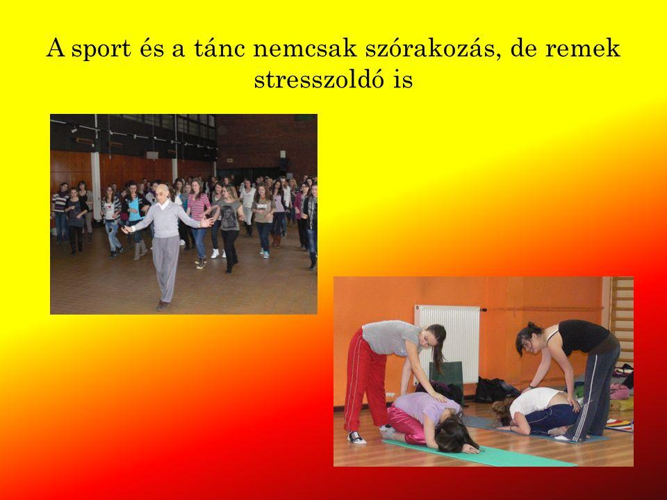 A sport és a tánc nemcsak szórakozás, de remek stresszoldó is