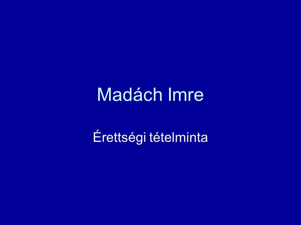 Madách Imre Érettségi tételminta
