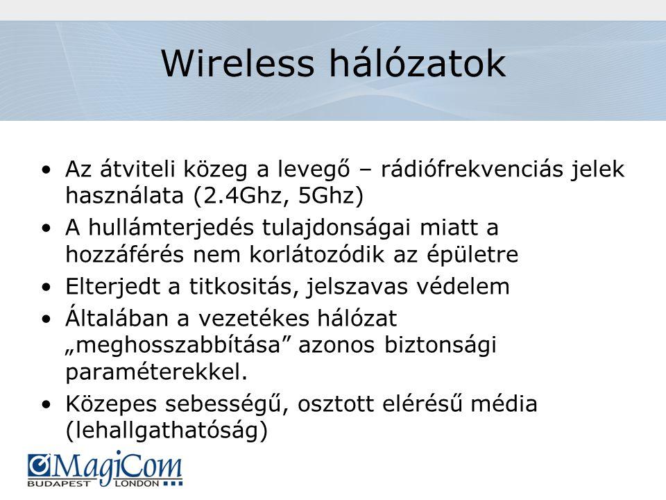 """Wireless hálózatok Az átviteli közeg a levegő – rádiófrekvenciás jelek használata (2.4Ghz, 5Ghz) A hullámterjedés tulajdonságai miatt a hozzáférés nem korlátozódik az épületre Elterjedt a titkositás, jelszavas védelem Általában a vezetékes hálózat """"meghosszabbítása azonos biztonsági paraméterekkel."""